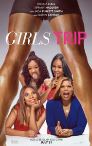 """Take a trip to see """"Girls Trip"""" – in theaters this Friday!"""