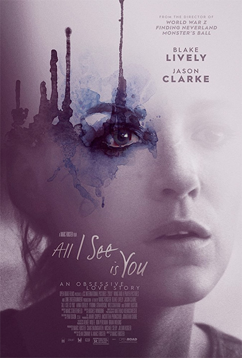 """""""All I See Is You"""" now in theaters!"""
