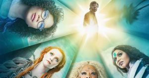 "Now in theaters ""A Wrinkle In Time""! T"