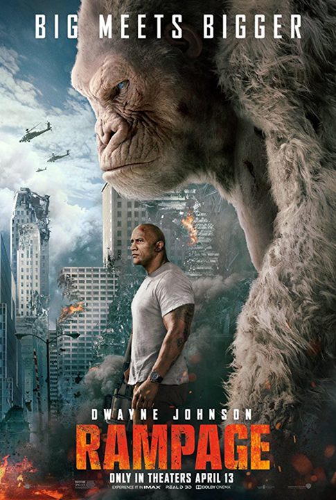 """Don't miss """"RAMPAGE"""" in theaters this weekend!"""