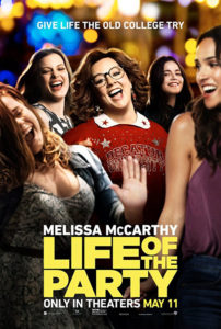 """Don't miss """"Life of the Party"""" now in theaters!"""